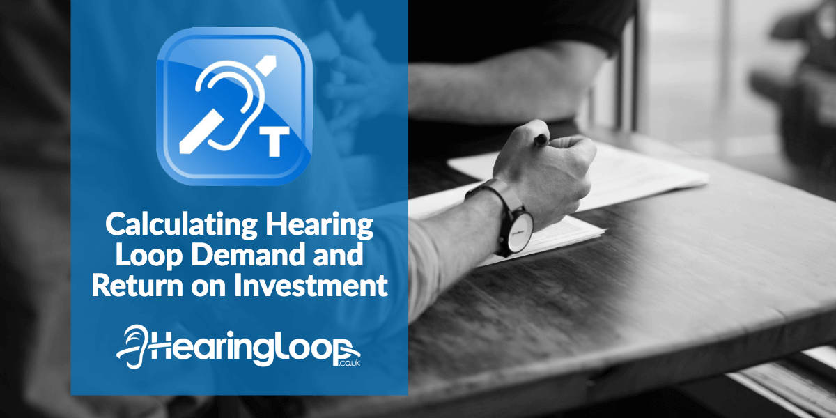 Hearing Loop Demand